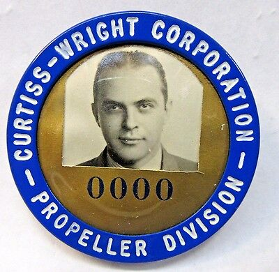 late 30's to 1940's CURTISS-WRIGHT CORP. PROPELLER DIV. employee badge pinback +