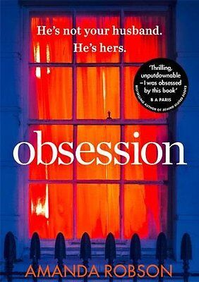 Obsession The bestselling psychological thri by Amanda Robson Paperback Book New