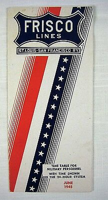 Frisco Lines - TIME TABLE FOR MILITARY PERSONNEL - 1945