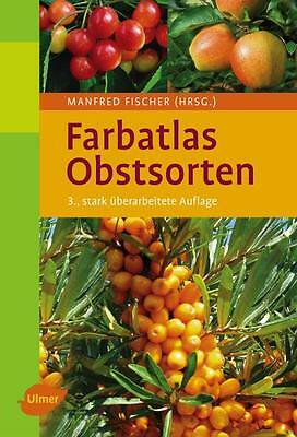 Farbatlas Obstsorten Fischer, Manfred: