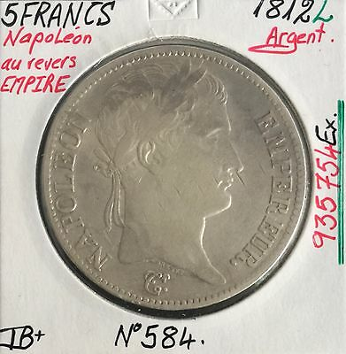 5 FRANCS - NAPOLEON - 1812 The / of - Coin Silver - Quality : VERY GOOD+