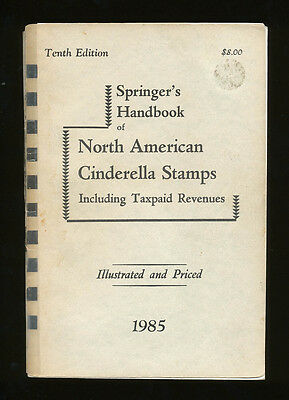 Springer Tenth Edition Catalog Of Us Taxpaids & Cinderella Stamps, 1985