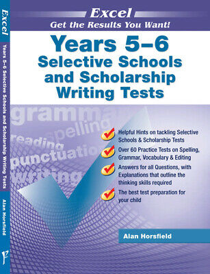 Excel Years 5-6 Selective Schools & Scholarship Writing Tests NEW 9781864410815