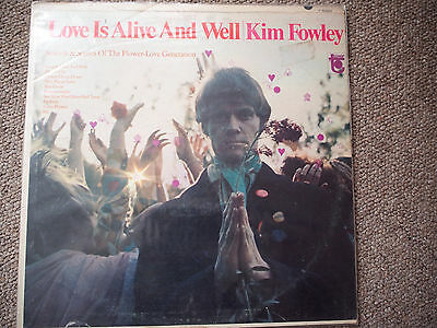 Kim Fowley Love is Alive & Well LP Original & Rare Mono Pressing!