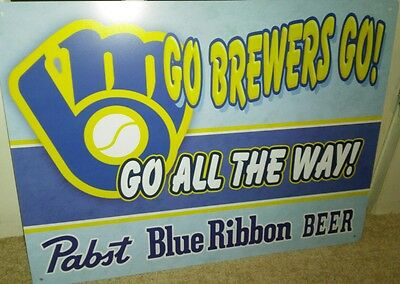 MILWAUKEE BREWERS GO ALL WAY PABST BLUE RIBBON 18x24 SIGN BAR MAN CAVE...