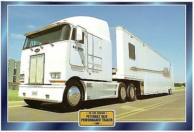 PETERBILT 362E PERFORMANCE TRAILER                     Glossy   Picture (T794)