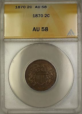 1870 Two Cent Piece 2c Coin ANACS AU-58 PM