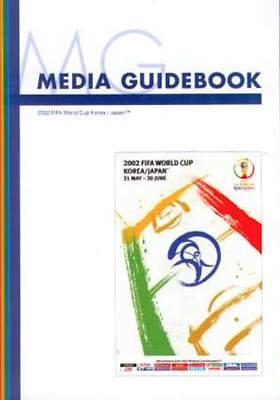 RARE World Cup 2002 official media guide: Japan-Korea: original and official