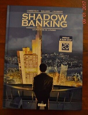 Bd - Shadow Banking - complet n°1 & 2 - EO