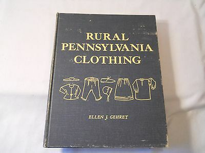 Rural Pennsylvania Clothing Ellen J. Gehret 1976  Signed Inscribed 1983