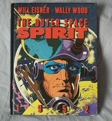 The Outer Space Spirit Will Eisner Wally Wood Hardcover Kitchen Sink 1983