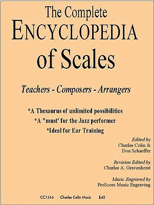 Complete Encyclopedia of Scales (wind) Don Schaeffer/ Charles Colin Publications