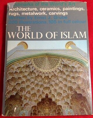 The World Of Islam By Ernst J. Grube 1967