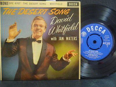 """DAVID WHITFIELD E.P """" THE DESERT SONG  """" Or.UK DECCA EX+ COND.IN Or.PIC SL."""