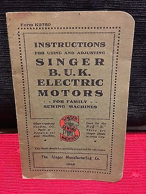 NICE! 1925 Singer Instruction Book K2750 B.U.K. Electric Motors
