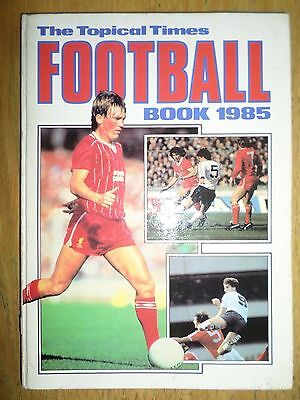 The Topical Times Football Book 1985