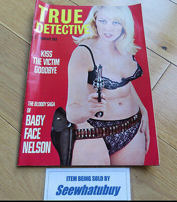 Vintage True Detective Magazine February 1969 Kiss The Victim Goodbye