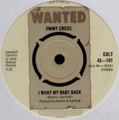 """Jimmy Cross ~ I Want My Baby Back / Play The Other Side ~ 1978 Uk 7"""" Single"""