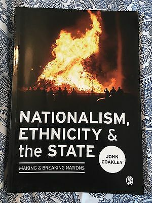 Nationalism, Ethnicity and the State: Making and Breaking Nations by John Coakl…