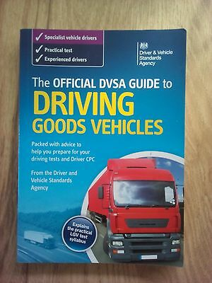 The Official DVSA Guide to Driving Goods Vehicles 2015
