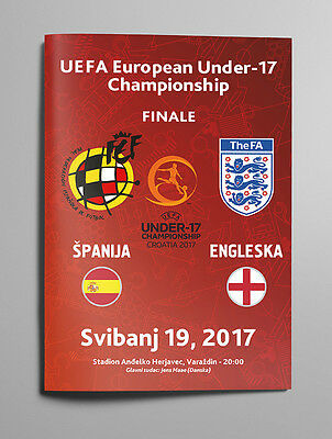 SPAIN ESPANA v ENGLAND 19 May 2017 EURO Final U17 from Croatia RARE FAN edition!