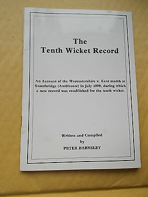 The Tenth Wicket Record  -Written & Compiled By Peter Barnsley 1st Edition S.C.