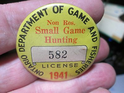 1941 Dept of Game & Fisheries Ontario Non Resident Hunt License Pinback Button