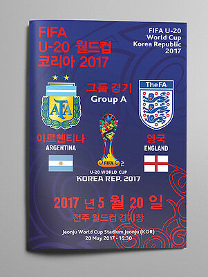 ARGENTINA v ENGLAND 20 May 2017 WC U20 Group A from South Korea RARE FAN edition