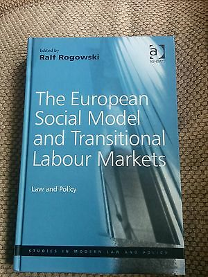The European Social Model and Transitional Labour Markets : Law and Policy