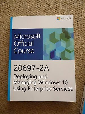 Microsoft Official Course, 20697-2A,Deploying and Managing Windows 10