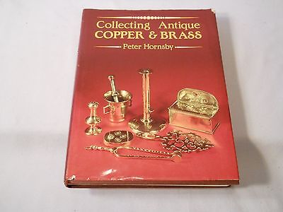 Collecting Antique Copper & Brass Peter Hornsby