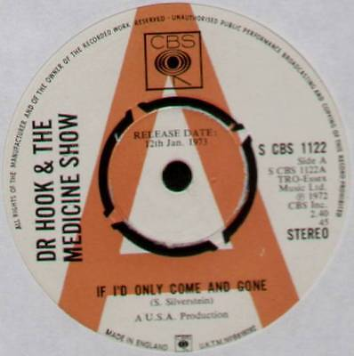 "Dr Hook & The Medicine Show~If I'd Only Come & Gone~1973 Uk ""promo"" 7"" Single"