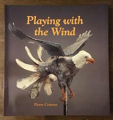 Playing with the Wind book; Whirligig Collection Canada Museum of Civilization