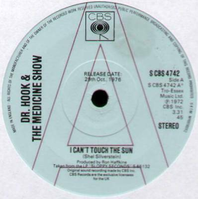 """Dr Hook & The Medicine Show ~ I Can't Touch The Sun ~ 1976 Uk """"promo"""" 7"""" Single"""