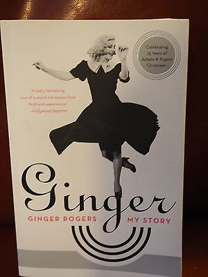 Ginger: My Story by Ginger Rogers (Paperback, 2008)