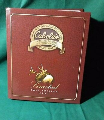 2007 Cabela's Limited Fall Edition Catalog Hard Bound Cover