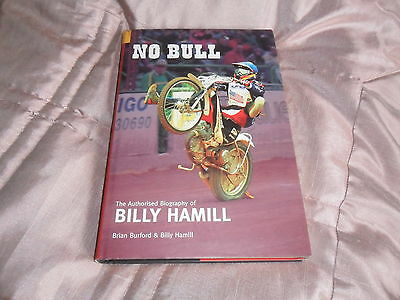"""Speedway--SIGNED-Billy Hamill Autobiography """"No Bull""""-First Edition 2004"""