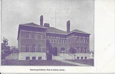 Nameeug School New London CT nice postcard not postally used undivided back