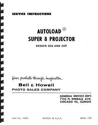 Bell & Howell Repair Manual for 358 and 359 Super 8 Projectors