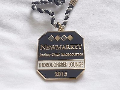 Newmarket 2015 Thoroughbred Lounge  (Horse Racing Members Badge)