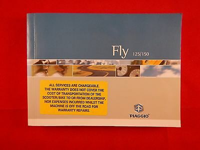 Piaggio Fly 125 150 Owners Manual Users Handbook Riders Book 2005 2006