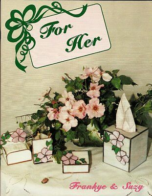 "1991 ""For Her"" Stained Glass Pattern Book OOP - 38 Wonderful Home and Gift Ideas"