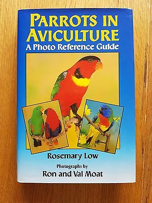 Parrots in Aviculture: A Photo Reference Guide by Rosemary Low (Hardback, 1992)