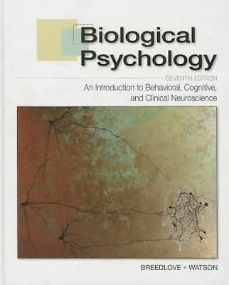 Biological Psychology: An Introduction to Behavioral, Cognitive, and Clinical...
