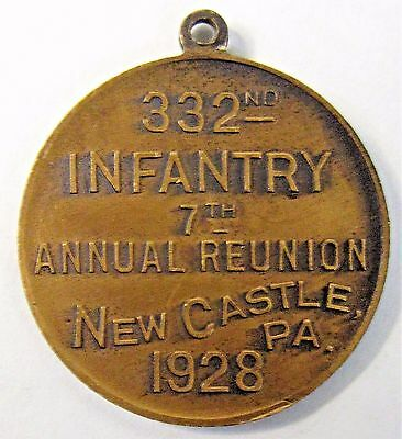 WWI 332nd INFANTRY 1928 REUNION New Castle PA coin medal medallion +