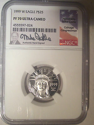 1999-W $25 Dollar PLATINUM Eagle NGC PF70 PR70 Proof UC $575+ Mike CASTLE Signed