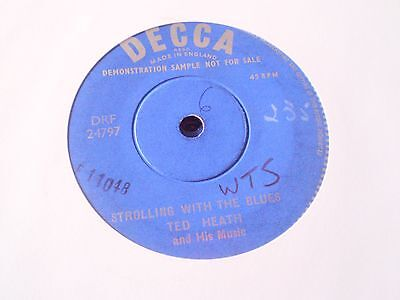 Ted Heath - Strolling With The Blues - Uk Demo Decca 45 45