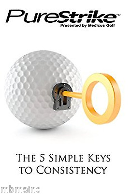 Medicus Golf Pure Strike The 5 Simple Keys To Consistency Book