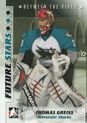 2007-08 Between the Pipes #51 Thomas Greiss Worcester Sharks Kölner Haie AHL DEL