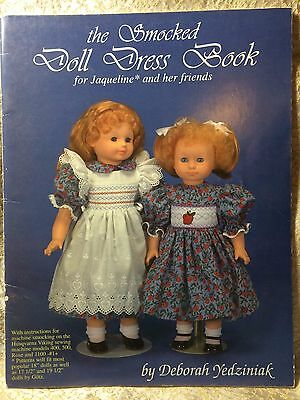 The Smocked Doll Dress Book for Jaqueline and Her Friends by Deborah Yedziniak